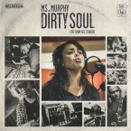 Ms. Murphy – Dirty Soul (Atlantic Records, 28/08/2015)
