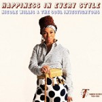 Nicole Willis & The Soul Investigators – Happines In Every Styles (Timmion Records, 2015)