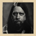 Dave Heumann – Here in the Deep (Thrill Jockey Records, 2015)