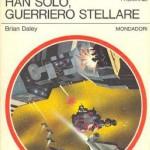 Brian Daley – Han Solo at Stars' End, 1979