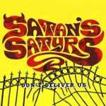 Satan's Satyrs – Don't Deliver Us  (Bad Omen, 30/10/2015)