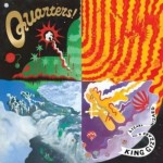 King Gizzard & the Lizard Wizard – Quarters! (Heavenly Recordings, May 21, 2015)