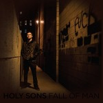 Holy Sons – Fall of Man (Thrill Jockey Records, August 21, 2015)