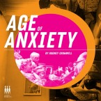 Rodney Cromwell – Age of Anxiety (Happy Robots Records, November 06, 2015)