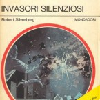 Robert Silveberg – The silent invaders, 1963