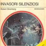 Robert Silveberg – The silent invaders, 1963