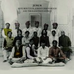 Shye Ben Tzur, Jonny Greenwood and The Rajasthan Express – Junun (Nonesuch Records, November 19, 2015)