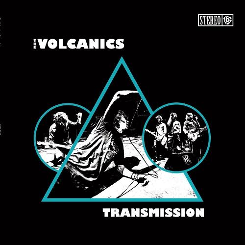 The Volcanics – Transmission (2015) @320