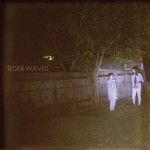 Tiger Waves – Tippy Beach (Self-released, 18/01/2016)