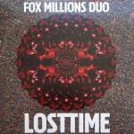 Fox Millions Duo – Lost Time (Thrill Jockey Records, July 20, 2015)