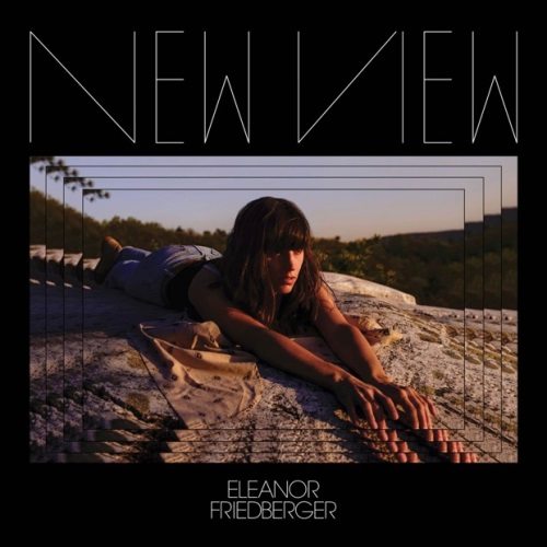 eleanor-friedberger-new-view