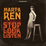 Marta Ren & The Groovelvets – Stop Look Listen (Record Kicks, 19/02/2016)