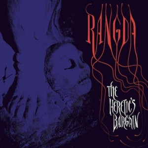 Rangda – The Heretic's Bargain (2016)