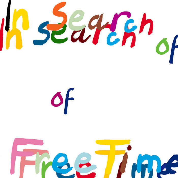 Free Time – In Search of Free Time (2016) Cover