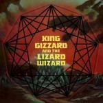 King Gizzard and the Lizard Wizard – Nonagon Infinity (Ato Records, April 29, 2016)