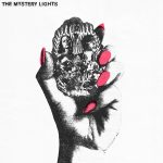 The Mystery Lights – The Mystery Lights (Wick Records, June 24, 2016)