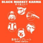 Black Market Karma – Animal Jive (Flower Power Records, July 15, 2016)
