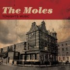 The Moles – Tonight's Music (Fire Records, August 12, 2016)
