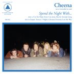 Cheena – Spend the Night With… (Sacred Bones, August 5th, 2016)