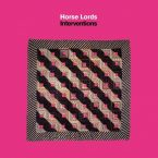 Horse Lords – Interventions (Northern Spy Records, April 29, 2016)