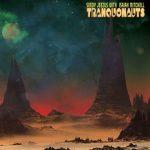 Tranquonauts – Tranquonauts (Lay Bare Recording, September 19th, 2016)
