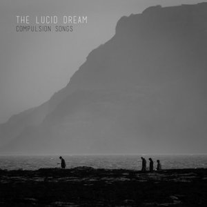The Lucid Dream – Compulsion Songs (2016) @320