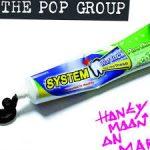 The Pop Group – Honeymoon on Mars (Freaks R Us, October 28th, 2016)