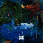 Foxygen – Hang (Jagjaguwar, January 20th, 2017)