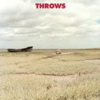Throws – Throws (Thrill Jockey Records, June 8th, 2016)