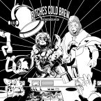 The Brothers Nylon – Bitches Cold Brew (Resistant Mindz, March 3rd, 2017)