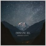 Immanu El – Hibernation (Glitterhouse Records, November 25th, 2016)