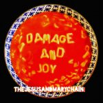 Jesus and Mary Chain – Damage and Joy (ADA / Warner Music March 24th, 2017)