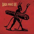 Black Magic Six – Choose Death [Svart Records, April 7th, 2017]