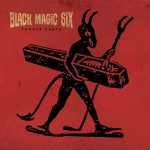 Black Magic Six – Choose Death [Svart Records, April 7th, 2017]