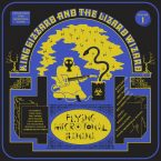 King Gizzard & the Lizard Wizard – Flying Microtonal Banana (Flightless Records, February 24th, 2017)