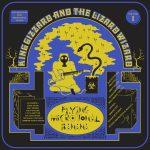 King Gizzard & the Lizard Wizard – Flying Microtonal Banana (Flightless Records, February 24th, 2017)
